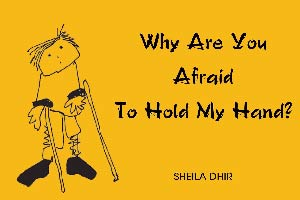 Sheila Dhir - Why are you afraid to hold my hand